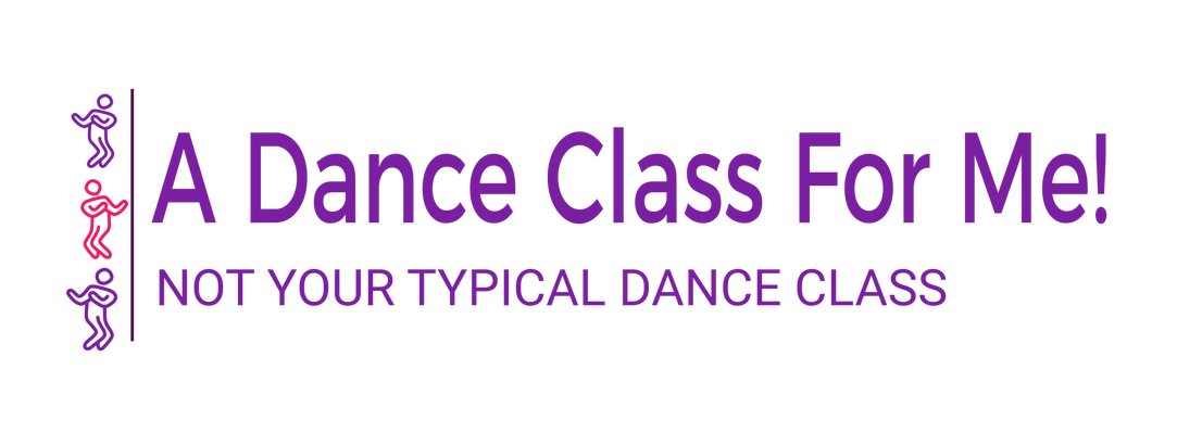 A Dance Class For Me! (not your typical dance class)